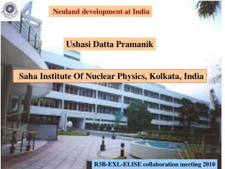 Saha Institute Of Nuclear Physics, Kolkata, India