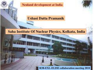 Saha Institute Of Nuclear Physics, Kolkata, India