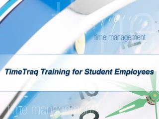 TimeTraq Training for Student Employees