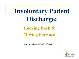 Involuntary Patient Discharge: