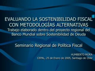 HUMBERTO MORA CEPAL, 25 de Enero de 2005, Santiago de Chile