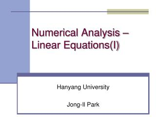 Numerical Analysis � Linear Equations(I)