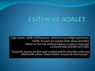 EŞİTLİK VE ADALET