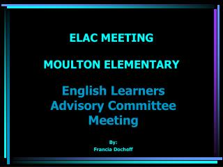 ELAC MEETING MOULTON ELEMENTARY