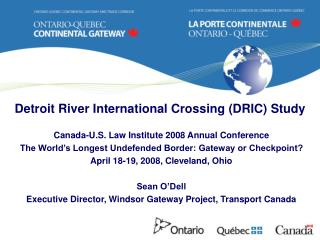 Detroit River International Crossing (DRIC) Study