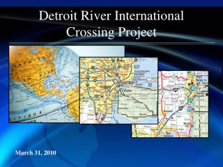 Detroit River International Crossing Project