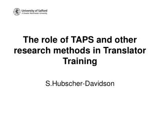 The role of TAPS and other research methods in Translator Training