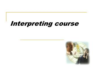 Interpreting course