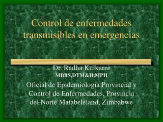 Control de enfermedades transmisibles en emergencias