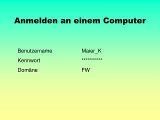Anmelden an einem Computer