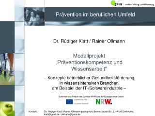 """Dr. Rüdiger Klatt / Rainer Ollmann Modellprojekt  """"Präventionskompetenz und Wissensarbeit"""""""