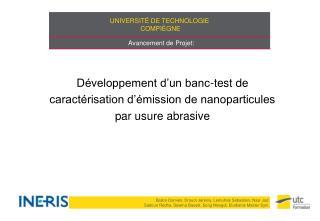 Développement d'un banc-test de caractérisation d'émission de nanoparticules par usure abrasive