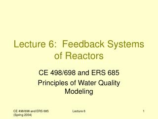 Lecture 6:  Feedback Systems of Reactors