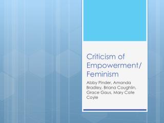Criticism of Empowerment/ Feminism