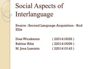 Social Aspects of Interlanguage