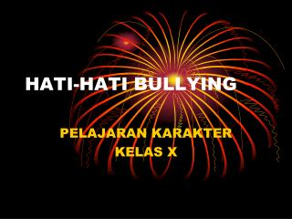 HATI-HATI BULLYING