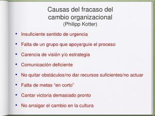 Causas del fracaso del  cambio organizacional (Philipp Kotter)