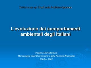 L'evoluzione dei comportamenti ambientali degli italiani