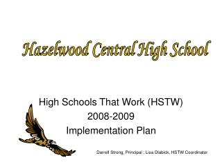 High Schools That Work (HSTW) 2008-2009  Implementation Plan
