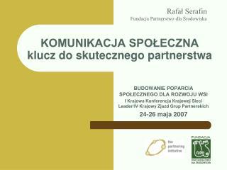 KOMUNIKACJA SPOŁECZNA klucz do skutecznego partnerstwa
