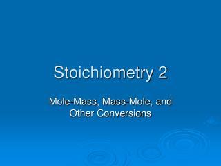 Stoichiometry 2