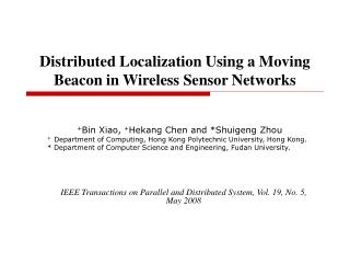 Distributed Localization Using a Moving Beacon in Wireless Sensor Networks