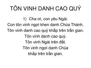 TÔN VINH DANH CAO QUÝ