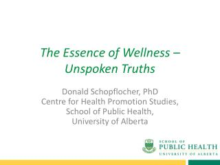 The Essence of Wellness – Unspoken Truths