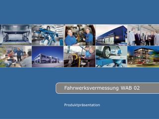 Fahrwerksvermessung WAB 02