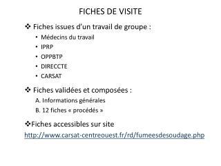 FICHES DE VISITE  Fiches  issues d'un  travail de groupe : Médecins du travail IPRP OPPBTP
