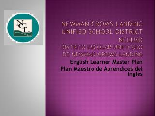 English Learner Master Plan Plan Maestro de Aprendices del Inglés