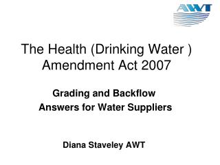 The Health Drinking Water  Amendment Act 2007