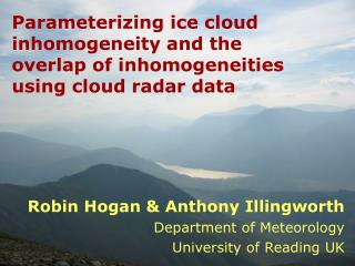 Parameterizing ice cloud inhomogeneity and the overlap of inhomogeneities using cloud radar data