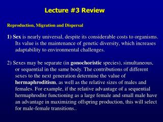 Reproduction, Migration and Dispersal