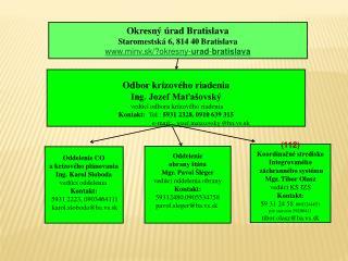 Okresný úrad Bratislava Staromestská 6, 814 40 Bratislava minv.sk/?okresny- urad - bratislava