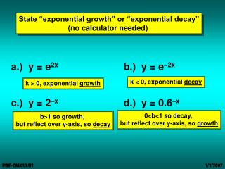 "State ""exponential growth"" or ""exponential decay"" (no calculator needed)"