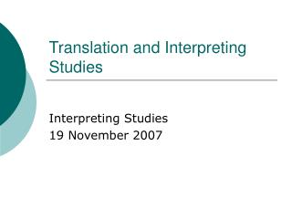 Translation and Interpreting Studies