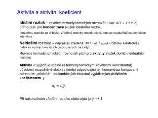 Aktivita a aktivitn� koeficient