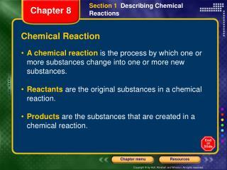 Section 1   Describing Chemical Reactions