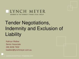 Tender Negotiations, Indemnity and Exclusion of Liability