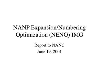 NANP Expansion/Numbering Optimization (NENO) IMG