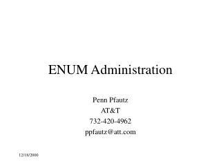 ENUM Administration