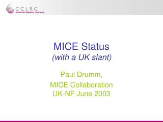 MICE Status (with a UK slant)