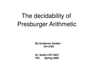 The decidability of    Presburger Arithmetic