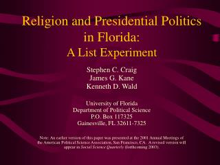 Religion and Presidential Politics in Florida: A List Experiment
