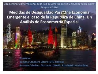2do Seminario Internacional de la Red de América Latina y el Caribe sobre China Mayo del 2014