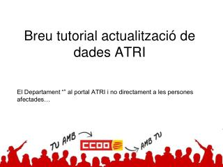 Breu tutorial actualització de dades ATRI