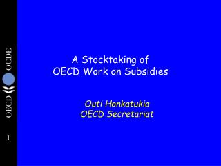 A Stocktaking of  OECD Work on Subsidies