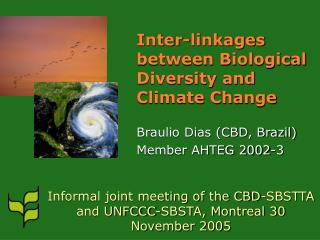 Inter-linkages between Biological Diversity and Climate Change