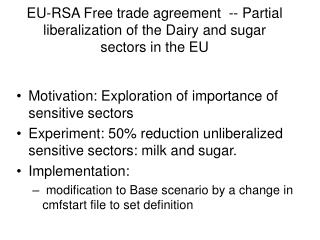 EU-RSA Free trade agreement  -- Partial liberalization of the Dairy and sugar sectors in the EU